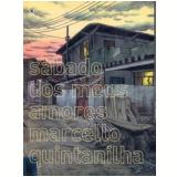 Sábado dos meus Amores - Marcello Quintanilha