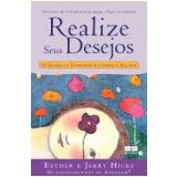 Realise Seus Desejos - Esther & Jerry Hicks