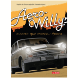 Aero-Willys - O Carro que Marcou Época