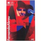 Fernanda Abreu - Mtv ao Vivo (DVD) - Fernanda Abreu