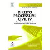 Direito Processual Civil,  (vol. 4) - Procedimentos - Carlos Eduardo (guerrinha) Guerra