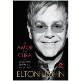 O Amor é a Cura - Elton John
