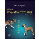 Atlas De Acupuntura Veterinária - Cão E Gato - Choo Hyung Kim