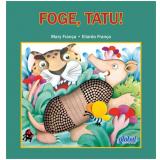 Foge, Tatu! - Mary França