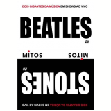Serie Mitos - Beatles & Rolling Stones (DVD) -