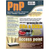 PnP Digital nº 23 - Access point, Tudo sobre a gravação de CDs e DVds (Ebook) - Iberê M. Campos