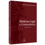 Medicina Legal E Criminalística - Paulo Enio