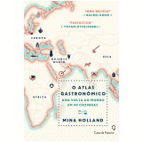 O Atlas Gastronômico - Mina Holland