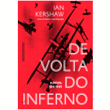 De Volta Do Inferno - Europa, 1914-1949 - Ian Kershaw