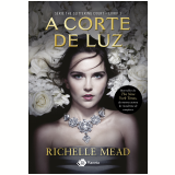 Série The Glittering Court - A Corte de Luz (Vol. 1) - Richelle Mead