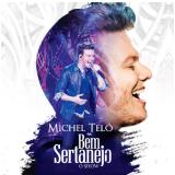 Michel Teló - Bem Sertanejo O Show (CD) - Michel Teló