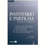 Inventário e Partilha - Teoria e Prática - SebastiÃo Amorim, Euclides Oliveira