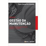 Gestão da Manutenção - Paulo Samuel De Almeida