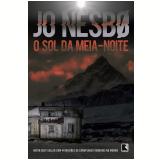 O Sol da Meia-Noite - Jo Nesbø
