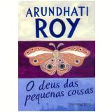 O Deus das Pequenas Coisas (Edição de Bolso) - Arundhati Roy