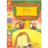 Alice no País do Espelho - Lewis Carroll