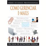 Como Gerenciar E-Mails - David Brake