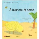 A Minhoca da Sorte - Ana Maria Machado