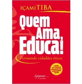 Quem Ama, Educa!