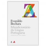 Minidicionário da Língua Portuguesa - Evanildo Bechara