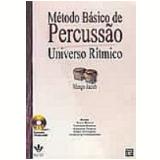 M�todo B�sico de Percuss�o Universo R�tmico 362-M - Mingo Jacob