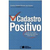 Cadastro Positivo - Lei N� 12.414/2011 - Carlos Celso Orcesi da Costa
