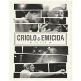 Criolo e Emicida - Ao Vivo (DVD) - Emicida, Criolo