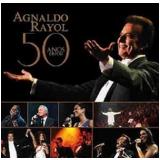Agnaldo Rayol - 50 Anos Depois (CD) - Agnaldo Rayol