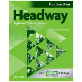 New Headway Beginner - Workbook And Ichecker With Key - Fourth Edition - Liz Soars