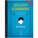 365 Dias Extraordin�rios - R. J. Palacio