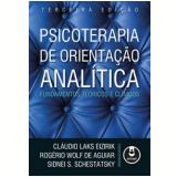 Psicoterapia De Orientação Analítica - Claudio Laks Eizirik, Sidnei S. Schestatsky, Rogério Wolf De Aguiar