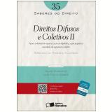 SABERES DO DIREITO 35 - DIREITOS DIFUSOS E COLETIVOS II - A��ES COLETIVAS EM ESP�CIE - 1� Edi��o (Ebook) - Fernando da Fonseca Gajardoni