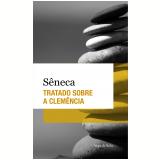 Tratado Sobre a Clemência (Ebook) - Ingeborg Braren