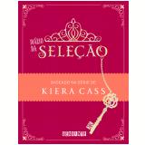 Di�rio da Sele��o - Kiera Cass