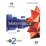 Projeto Múltiplo - Matemática - 2º Ano - Ensino Médio - Luiz Roberto Dante