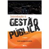 Introduçao A Gestao Publica - Clezio Saldanha Dos Santos