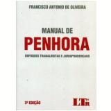 Manual De Penhora - Francisco Antônio de Oliveira