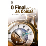 O Final de Todas as Coisas (Ebook) - Elinaldo Renovato de Lima