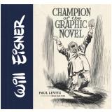 Will Eisner: Champion of the Graphic Novel (Ebook) - Feiffer
