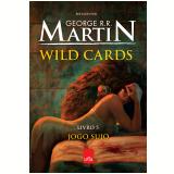 Wild Cards 5 - George R. R. Martin