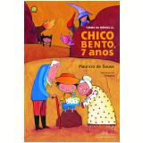 Chico Bento, 7 Anos - Mauricio de Sousa