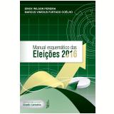 Manual Esquemático das Eleições 2016 - Erick Wilson Pereira, Marcus Vinicius Furtado Coelho