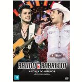 Bruno e Barreto - A Força do Interior Ao Vivo Em Londrina (DVD) - Bruno E Barreto