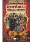 Histórias Não (ou Mal) Contadas: Segunda Guerra Mundial