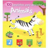 Animais: 100 Janelinhas Para Aprender - Yoyo Books