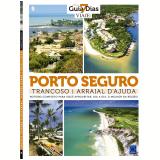 Porto Seguro, Trancoso e Arraial D'ajuda (Vol. 5) - Editora Europa