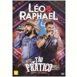 Léo e Raphael - Tão Prático - Ao Vivo Em Londrina (DVD) - Léo e Raphael