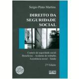 Direito da Seguridade Social  - Sergio Pinto Martins