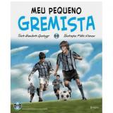 Meu Pequeno Gremista (Vol. 2) - Humberto Gessinger