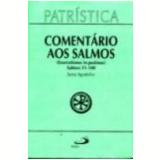 Comentário aos Salmos (51-100) - Santo Agostinho